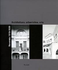 Rovereto 1919-1939. Architettura, urbanistica, arte. Copertina del volume.