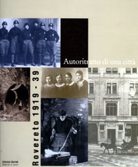 Rovereto 1919-1939. Autoritratto di una città. Copertina del volume.